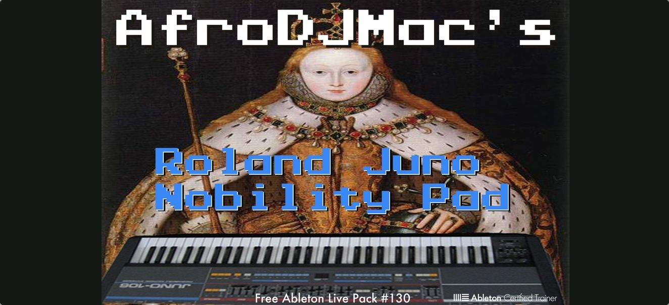 Download FREE Juno 106 Analog Synth Ableton Live Pack from AfroDJMac
