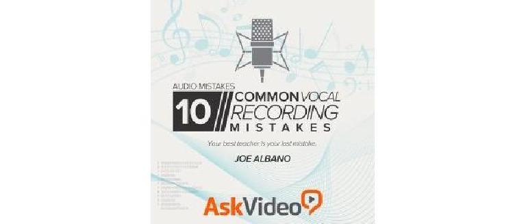 10 Common Vocal Recording Mistakes