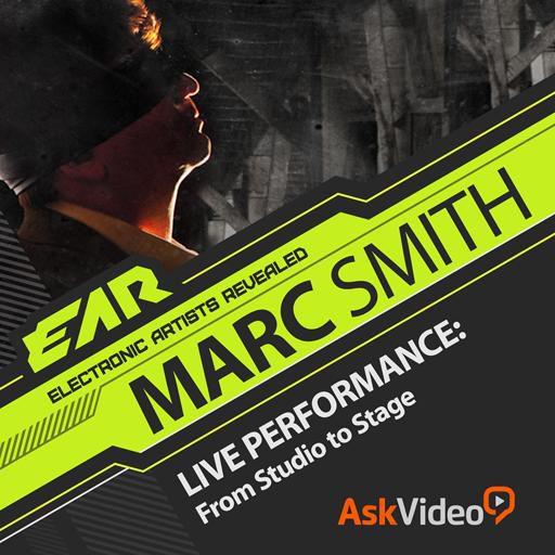 EAR 103: Marc Smith: Live Performance