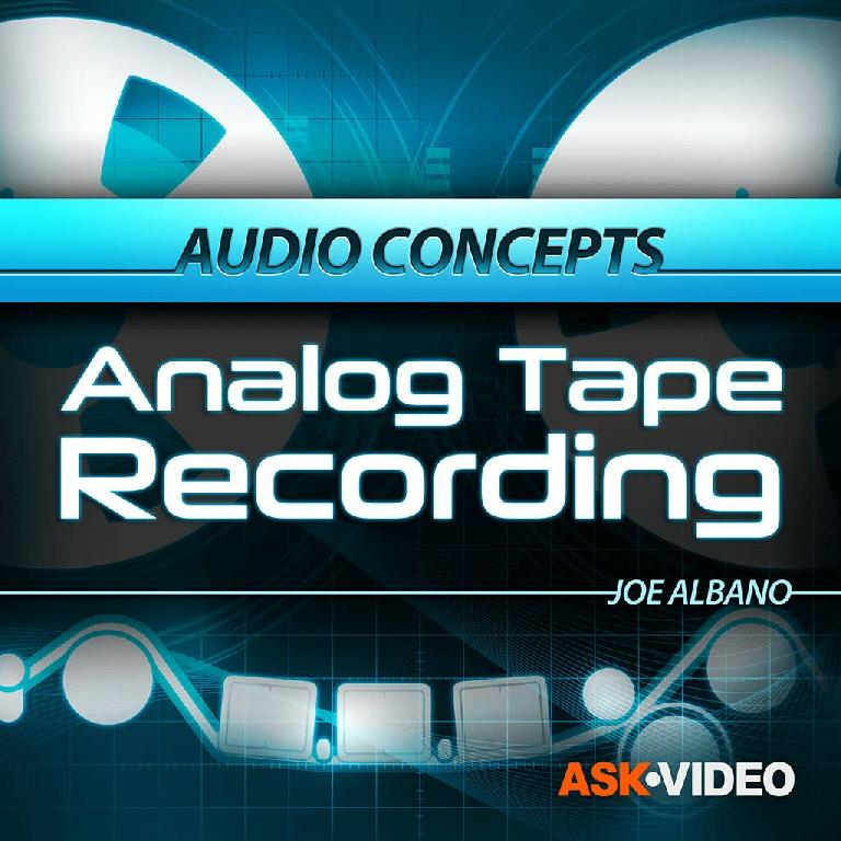 AskVideo's Analog Tape Recording course