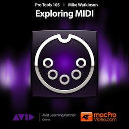 Pro Tools 105 - Exploring MIDI