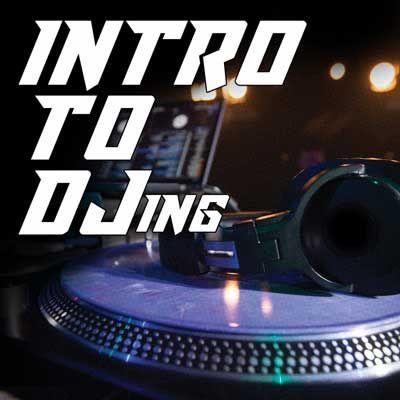 MI Online Intro to DJing