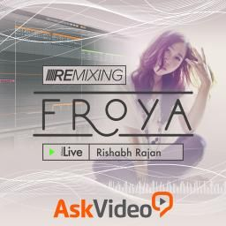 Watch Remixing Froya in The Ask.Audio Academy here.