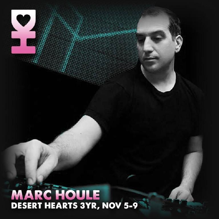 Marc Houle played at Desert Hearts in early November 2015