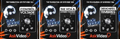 New Foundation of Synthesis series courses (left to right): 104: Control Voltage, 105: The VCA & Other Tools, 106: Designing Timbres.