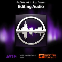 Pro Tools 104 - Editing Audio