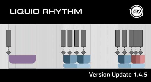 Liquid Rhythm 1.4.5. now available