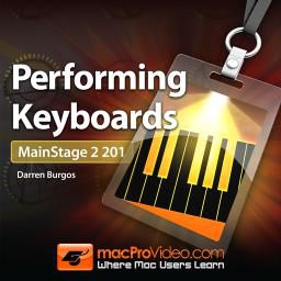 Mainstage 2 201: Performing Keyboards video course