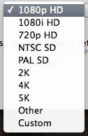 FCP X offers these classes resolutions, each with options underneath.