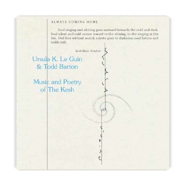 Music and Poetry of The Kesh - Ursula K Le Guin & Todd Barton