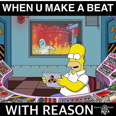 When you make a beat with Reason