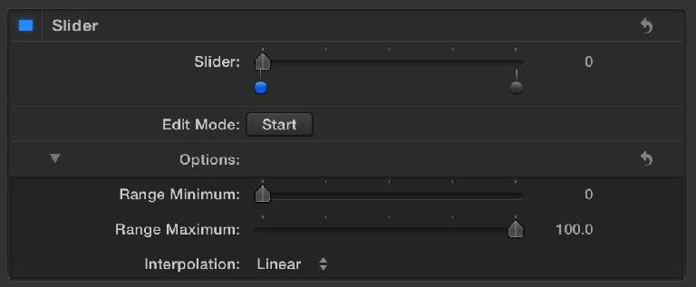 A new slider—make sure you set up the range before you go much further.