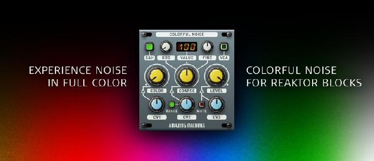 Amazing Machines Colourful Noise Reaktor 6 Block