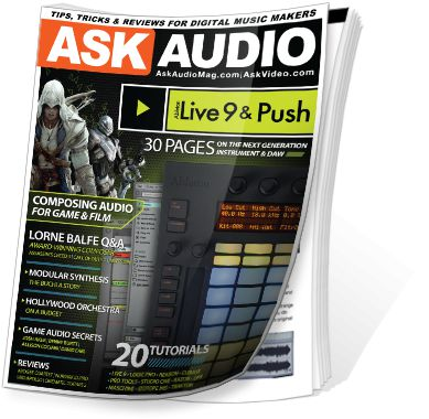 AskAudio Magazine - the best printed resource for digital musicians, producers & DJs