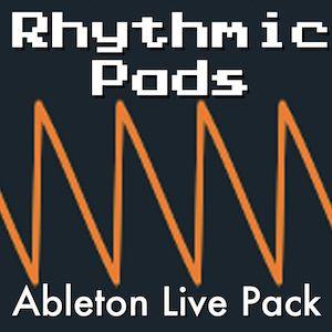 Rhythmic Pads Ableton Live Pack by AfroDJMac
