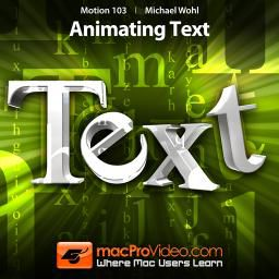 Animating Text in Motion 5 by Michael Wohl