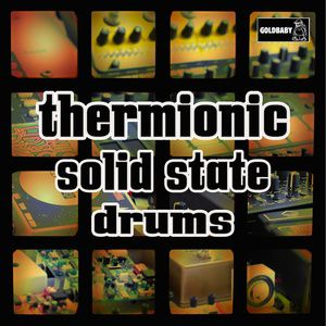 Thermionic Solid State Drums by Goldbaby