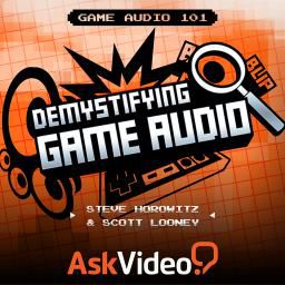 Start off your journey into creating Game Audio with this video course on Game Audio 101