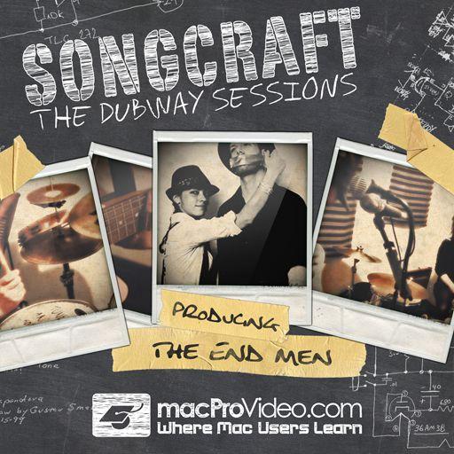 SongCraft: Producing The End Men
