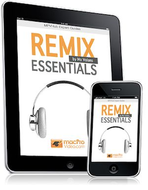 MPVHub Expert Guides: Remix Essentials for iPad & iPhone (Now on the iBookstore).