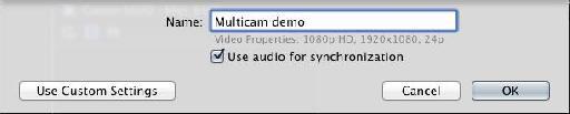 Standard multicam job? Just press OK.